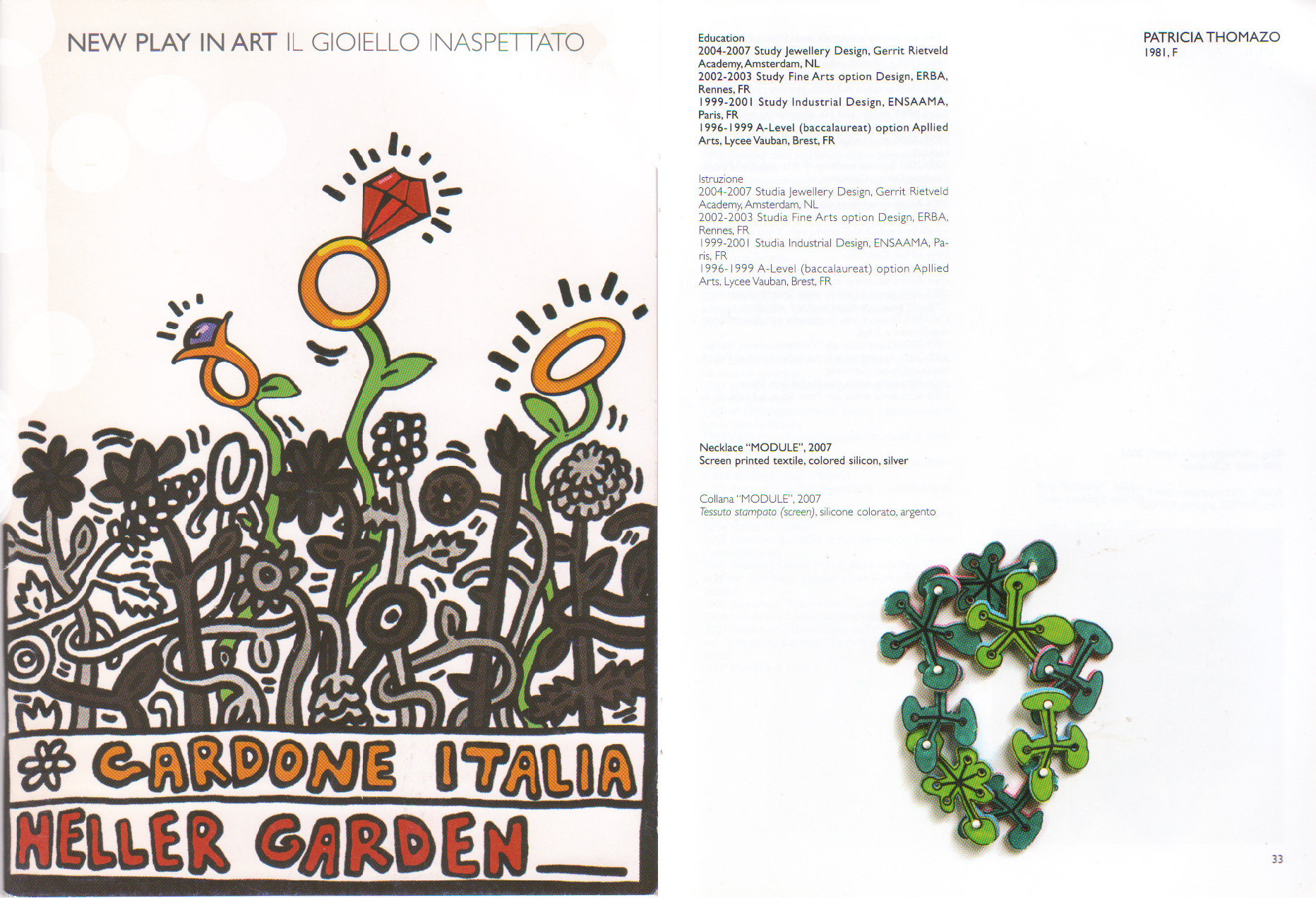 catalogue extract of the exibition new play of art at the Heller botanical garden in Italy in 2008